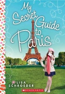 My Secret Guide to Paris (Paperback)