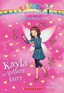 Kayla the Pottery Fairy (Paperback)