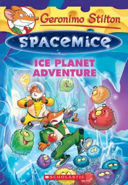 Geronimo Stilton Spacemice: Ice Planet Adventure (Paperback)
