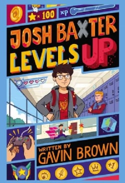 Josh Baxter Levels Up (Hardcover)