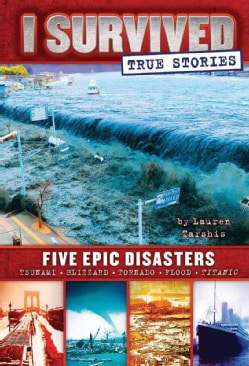 I Survived Five Epic Disasters (Hardcover)