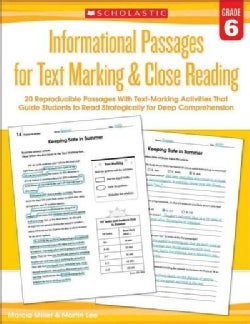 Informational Passages for Text Marking & Close Reading Grade 6: 20 Reproducible Passages With Text-Marking Activ... (Paperback)