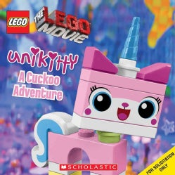 The Lego Movie: Unikitty: A Cuckoo Adventure (Paperback)