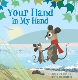 Your Hand in My Hand (Hardcover)