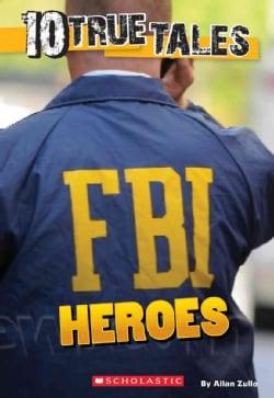 FBI Heroes (Paperback)