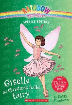 Giselle the Christmas Ballet Fairy (Paperback)