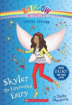 Skyler the Fireworks Fairy (Paperback)