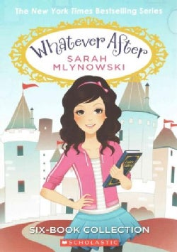 Whatever After: Fairest of All / If the Shoe Fits / Sink or Swim / Dream on / Bad Hair Day / Cold As Ice (Paperback)
