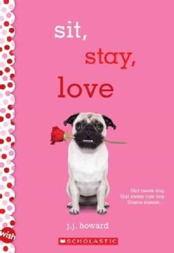 Sit, Stay, Love (Paperback)