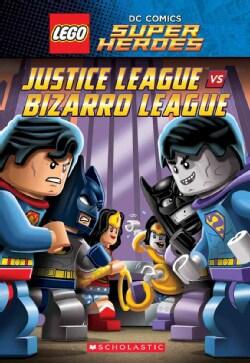 Lego DC Super Heroes: Justice League Vs Bizarro League (Paperback)