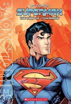 Superman: The Man of Tomorrow (Paperback)