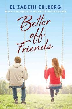 Better Off Friends (Paperback)