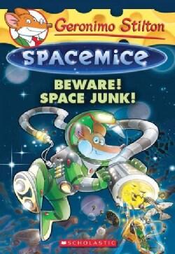 Beware! Space Junk! (Paperback)