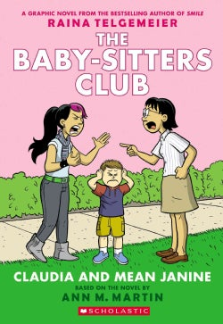 The Baby-Sitters Club 4: Claudia and Mean Janine (Paperback)