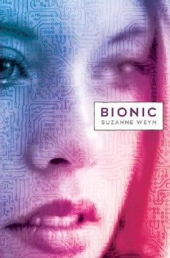 Bionic (Hardcover)