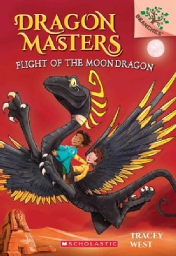 Flight of the Moon Dragon: A Branches Book (Paperback)