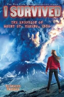 I Survived the Eruption of Mount St. Helens, 1980 (Hardcover)