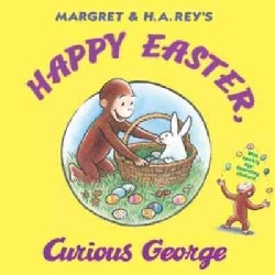 Happy Easter, Curious George (Hardcover)