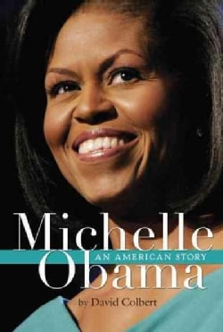 Michelle Obama: An American Story (Paperback)