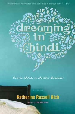 Dreaming in Hindi: Coming Awake in Another Language (Paperback)