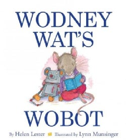 Wodney Wat's Wobot (Hardcover)