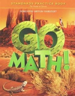 Go Math!: Standards Practice Book, for Home or School, Grade 5 (Paperback)