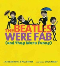 The Beatles Were Fab and They Were Funny (Hardcover)