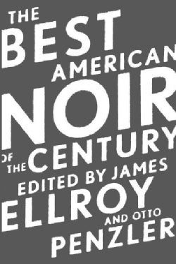 The Best American Noir of the Century (Paperback)
