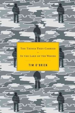 The Things They Carried/ In the Lake of the Woods (Hardcover)