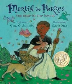 Martin de Porres: The Rose in the Desert (Hardcover)