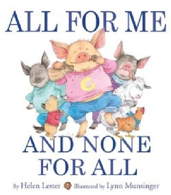 All for Me and None for All (Hardcover)