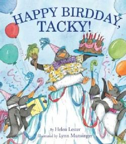 Happy Birdday, Tacky! (Hardcover)