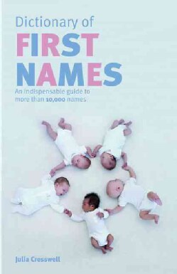Dictionary of First Names (Paperback)