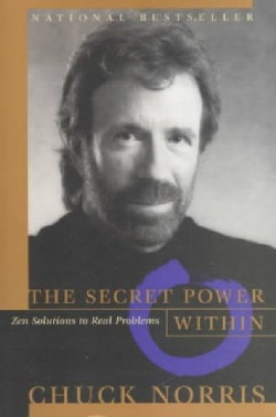 The Secret Power Within: Zen Solutions to Real Problems (Paperback)
