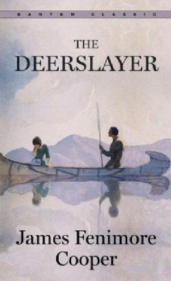 The Deerslayer (Paperback)