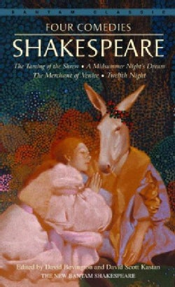 Four Comedies/The Taming of the Shrew/A Midsummer Night's Dream/The Merchant of Venice/Twelfth Night (Paperback)