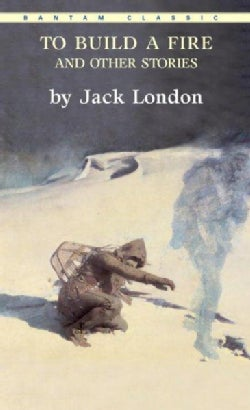 To Build a Fire, and Other Stories (Paperback)