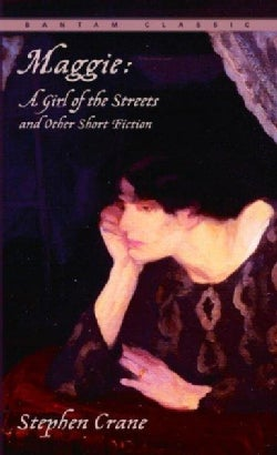 Maggie: A Girl of the Streets and Other Short Fiction (Paperback)