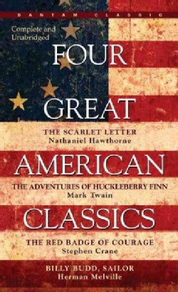 Four Great American Classics: The Scarlet Letter, the Adventures of Huckleberry Finn, the Red Badge of Courage, B... (Paperback)