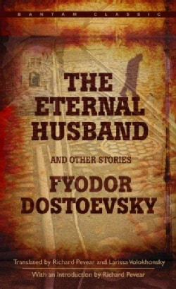 The Eternal Husband and Other Stories (Paperback)