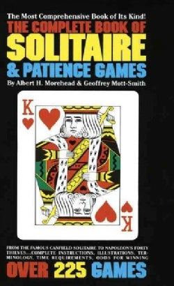Complete Book of Solitaire and Patience Games (Paperback)