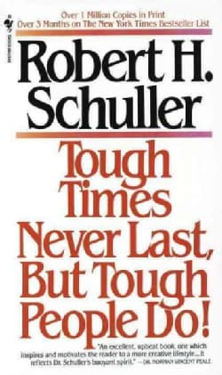 Tough Times Never Last, but Tough People Do! (Paperback)