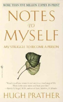 Notes to Myself: My Struggle to Become a Person (Paperback)