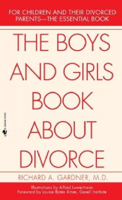 The Boys and Girls Book About Divorce, With an Introduction for Parents (Paperback)
