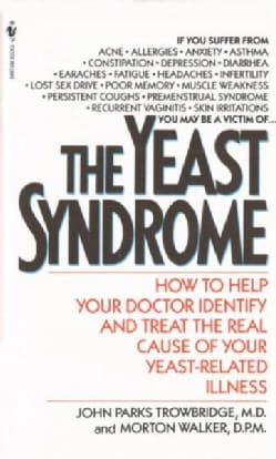 The Yeast Syndrome (Paperback)
