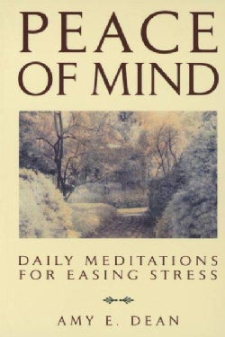 Peace of Mind: Daily Meditations for Easing Stress (Paperback)