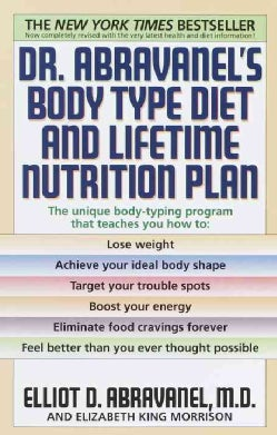 Dr. Abravanel's Body Type Diet and Lifetime Nutrition Plan (Paperback)