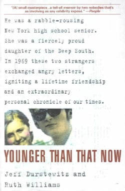 Younger Than That Now: A Shared Passage from the Sixties (Paperback)
