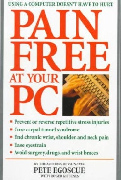 Pain Free at Your PC (Paperback)
