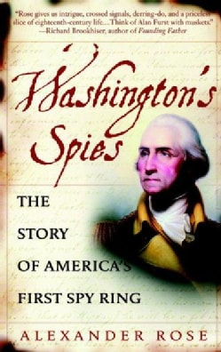 Washington's Spies: The Story of America's First Spy Ring (Paperback)
